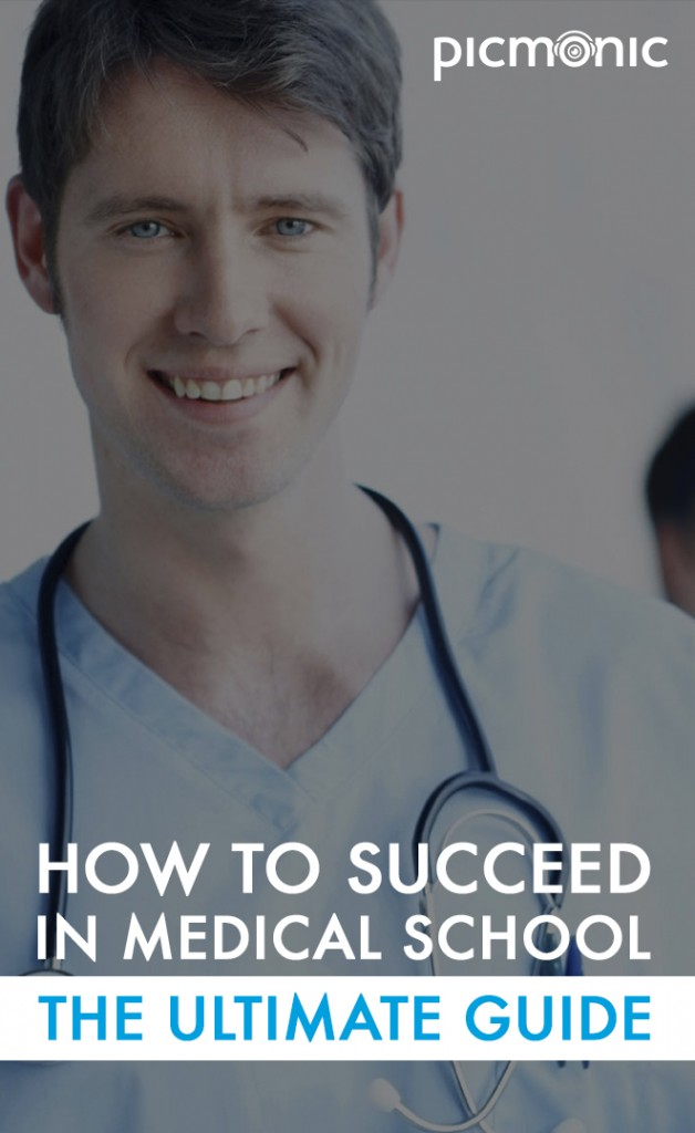 How to Succeed in Medical School