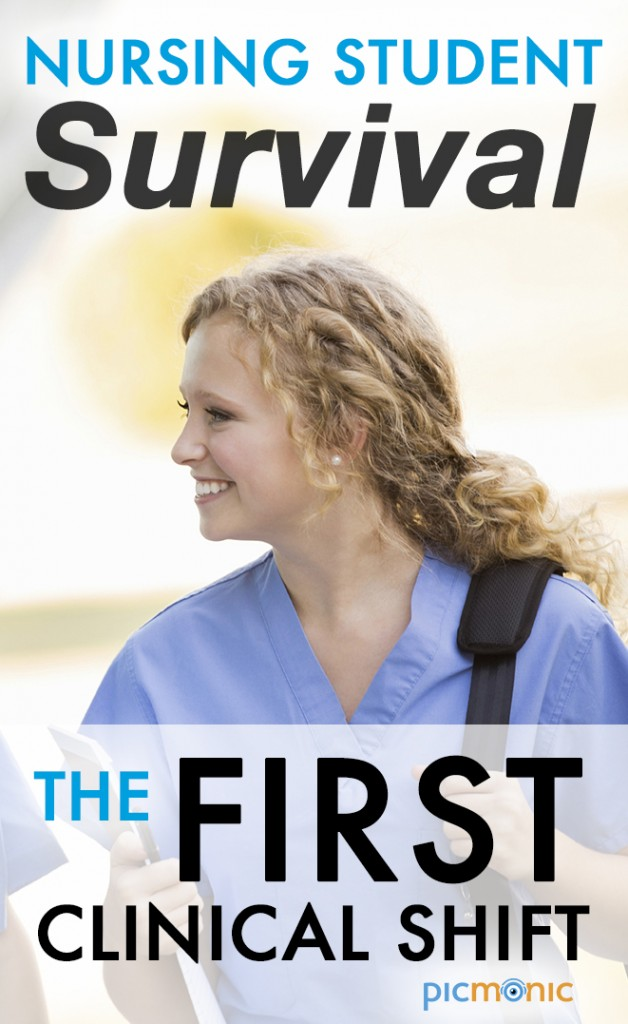 Nursing Student Survival - The First Clinical Shift