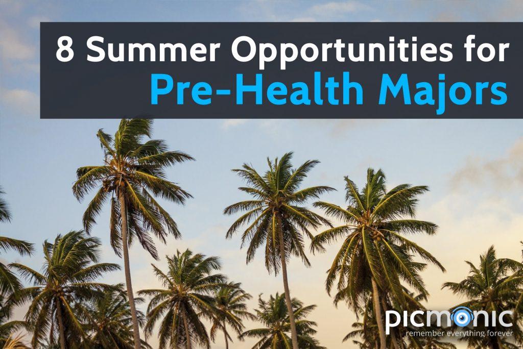 8 Summer Opportunities for Pre-Health Majors - Picmonic