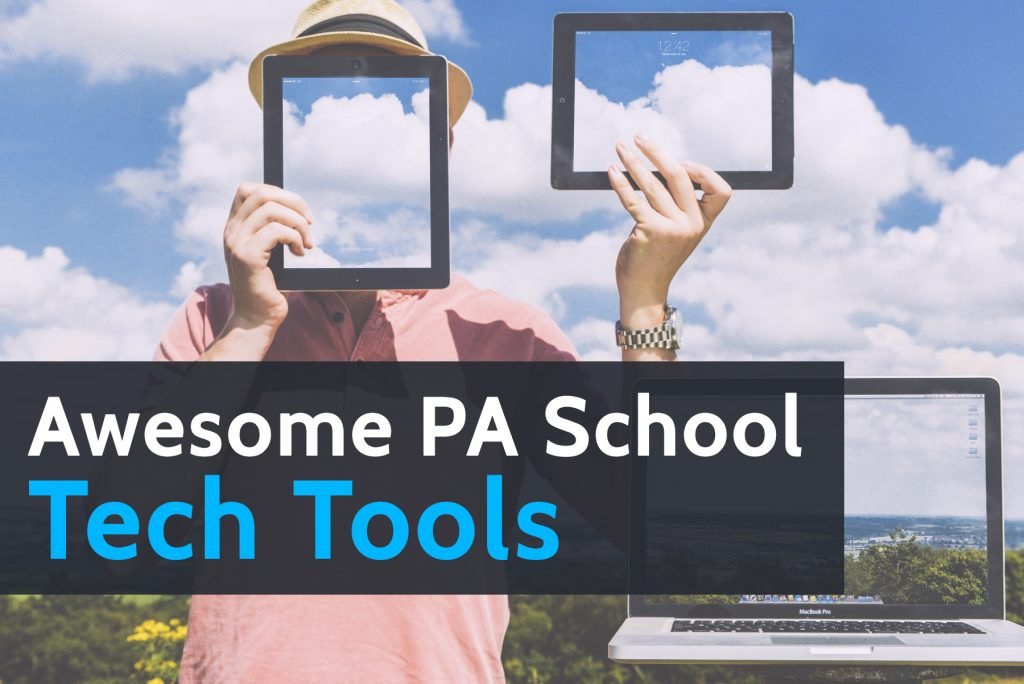 Awesome PA School Tech Tools