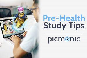 Pre-Health Study Tips - Picmonic Blog
