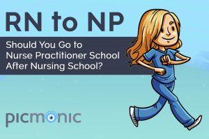 nurse practitioner school after nursing school