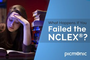What Happens If You Failed the NCLEX