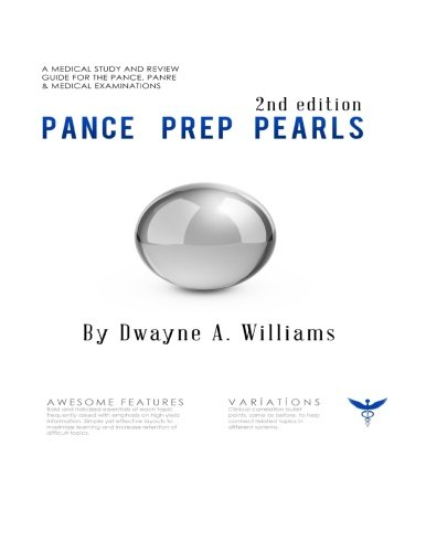 PANCE Prep Pearls: 2nd Ed. (2017)