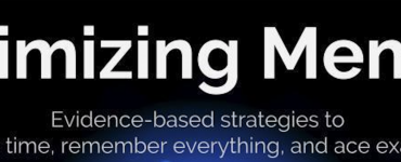 Maximizing Memory | 3 evidence-based techniques to remember more in less time