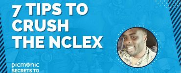 Watch Now: 7 Tips to Crush the NCLEX