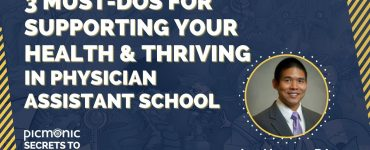 Joe Hwang recently shared his tips for maintaining your health and thriving in physician assistant school.
